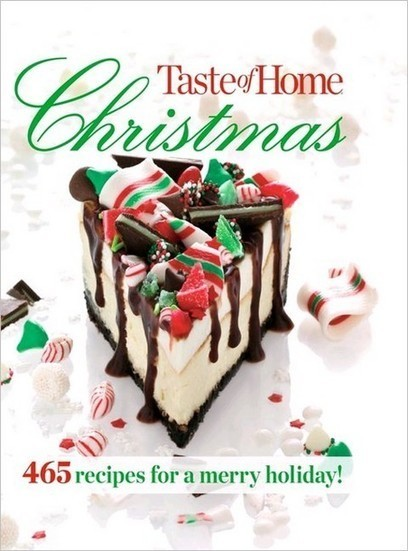 Taste of Home Christmas: 465 Recipes For a Merry Holiday | Free eBooks Download | Scoop.it