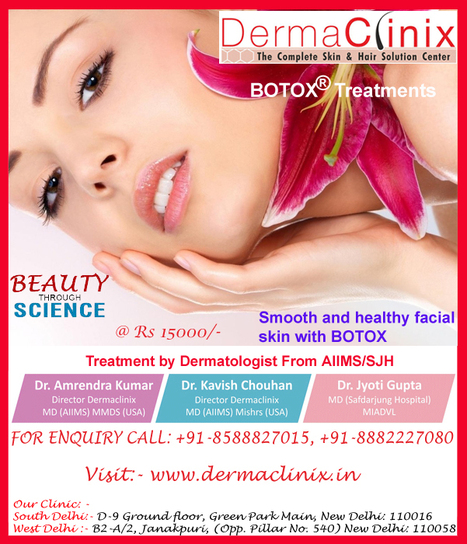 BOTOX® Treatments | DermaClinix - The Complete Skin & Hair Solution Center | Scoop.it
