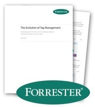 Forrester: The Evolution of Tag Management - Tealium | Big Data Analysis in the Clouds | Scoop.it