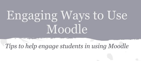 Engaging Ways to use Moodle | Moodle and Web 2.0 | Scoop.it