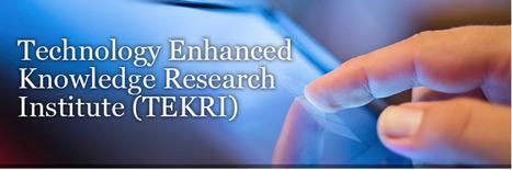 TEKRI | Technology Enhanced Knowledge Research Insitute | Digital Pedagogy in Vivo | Scoop.it