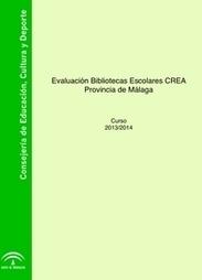 Evaluación Bibliotecas Escolares de la provincia de Málaga. Curso 2013/2014 | Bibliotecas escolares, promoción de la lectura, formación, redes y entornos profesionales | Scoop.it