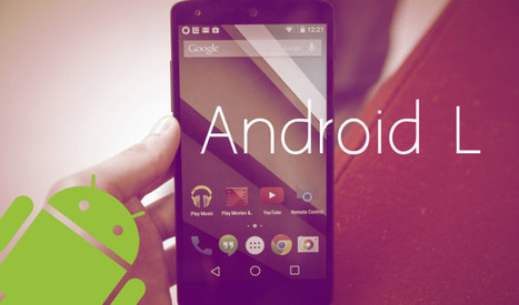 Why Android L is a Big Hit? | Android Application Development | Scoop.it