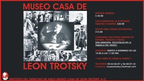 INSTITUTO DEL DERECHO DE ASILO MUSEO CASA DE LEON TROTSKY, A.C. | COYOACAN TRAVEL REPORT | Scoop.it