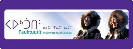 Impact of Resource Extraction on Inuit Women and Families | Indigenous and Inuit Films | Scoop.it