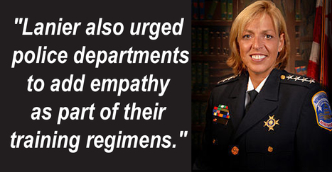 (Empathic Policing) D.C. police chief Cathy L. Lanier urges empathy in policing | Empathy and Compassion | Scoop.it