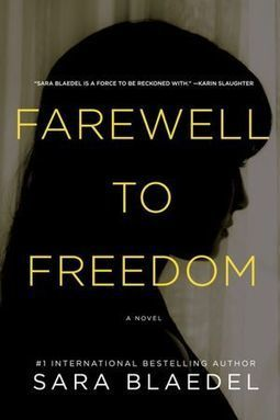 Book Review: Farewell to Freedom by Sara Blaedel - Blogcritics.org (blog) | Morgen Bailey Daily | Scoop.it