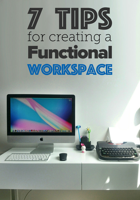 7 tips for creating a functional home workspace | PrivatePractice | Scoop.it