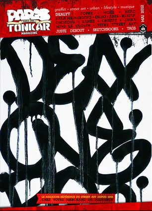Paris Tonkar magazine // Graffiti and Street art: Paris Tonkar magazine #5 | Interviews graffiti et Hip-Hop | Scoop.it