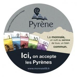 La Pyrène, une monnaie locale au service de l'humain - Terra eco | Innovation monnaie | Scoop.it