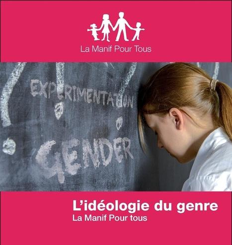 La Manif Pour Tous - Publication d'une note sur l'idéologie du genre | L'inné et l'acquis - L'idéologie du genre | Scoop.it