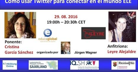 Globinario: Cómo usar Twitter para conectar en el mundo ELE | Las TIC en el aula de ELE | Scoop.it