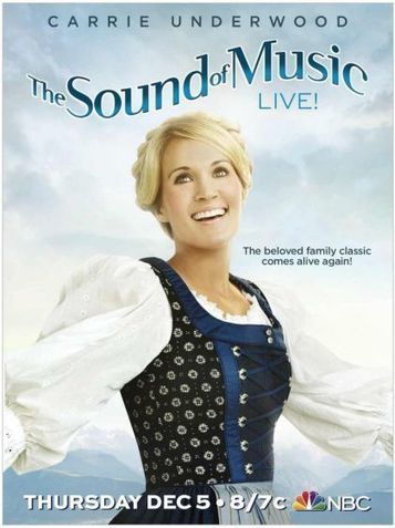 First Commercial For Carrie Underwood In THE SOUND OF MUSIC - Broadway World | Around the Music world | Scoop.it