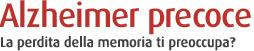(IT) (EN) (DE) (FR) (ES) - Sintomi precoci di Alzheimer e di demenza | earlysymptomsalzheimers.com | Glossarissimo! | Scoop.it
