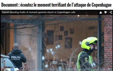 Fallait-il diffuser le son de la fusillade de Copenhague?   DocPresseESJ   Scoop.it