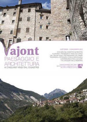 VAJONT Paesaggio e architettura a cinquant'anni dal disastro | S.G.A.P. - Sistema di Gestione Ambiental-Paesaggistico | Scoop.it