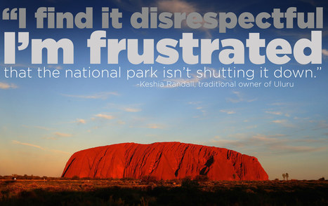Here's Why Aboriginal People Don't Want You To Climb Uluru | Australia Travel Ideas | Scoop.it
