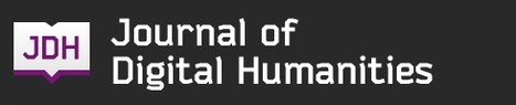 » Data Curation as Publishing for the Digital Humanities Journal of Digital Humanities | Curation in Higher Education | Scoop.it