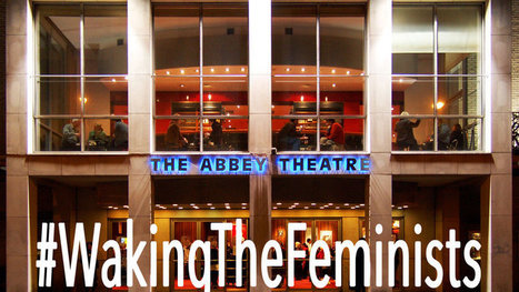 ITI presents statistics on new Irish plays by women in support of the Waking The Feminists campaign - News - Irish Theatre Institute   The Irish Literary Times   Scoop.it