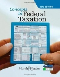 Test Bank For » Test Bank for Concepts in Federal Taxation 2013, 20th Edition : Murphy Download | Accounting Online Test Bank | Scoop.it