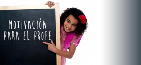 ¿Qué hace falta para motivar a los profesores? | Motivación y Más | Pedagogía y virtualidad | Scoop.it