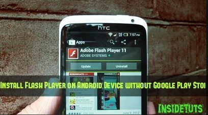 Install Flash Player on Android Device without Google Play Store | SEO | Scoop.it