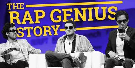 The Inside Story Of How Rap Genius Fired A Cofounder — And Just Raised $40 Million (Annotated!) | Digital-News on Scoop.it today | Scoop.it