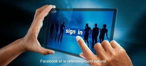 Facebook et le référencement naturel - Jacques Tang | Stratégie digitale et médias sociaux | Scoop.it