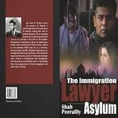 "The Book ""The Immigration Lawyer - Asylum"": Book Review: ""Asylum"" - The Immigration Fiction Book On The Tribulations of an Arriving Alien Immigrant from Iraq 