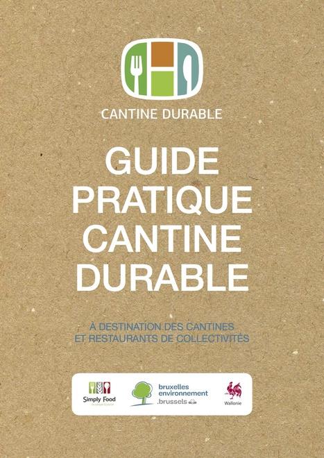 Guide pratique Cantine durable - Simply Food / Bruxelles Environnement | ALIMENTATION21 - Réalisations & publications | Scoop.it