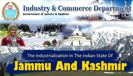 A Report On the Industrialization in The Indian State of Jammu And Kashmir   Manufacturers Directory in India   Scoop.it