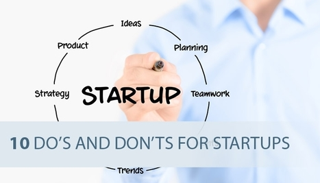 10 Statup Dos & Don'ts With Scenttrail Comments | Startup Revolution | Scoop.it