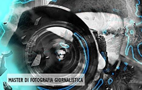 FirstMaster - Per il Master di fotografia giornalistica   FirstMaster   Scoop.it