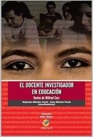 e-learning , conocimiento en red: El docente investigador en educación. Textos de Wilfred Carr. | CUED | Scoop.it