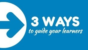 Three Ways to Guide Learners Through Your Course | The Rapid E-Learning Blog | web learning | Scoop.it