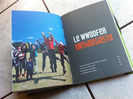 Hourra hourra! Les wwoof ont leur guide ! | Agritourisme et gastronomie | Scoop.it