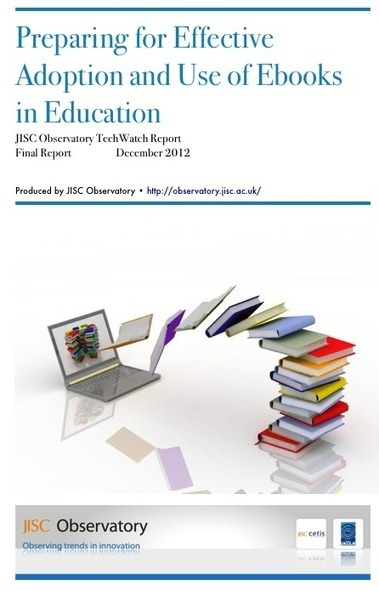 Preparing for Effective Adoption and Use of Ebooks in Education | observatory.jisc.ac.uk | eLearning tools | Scoop.it