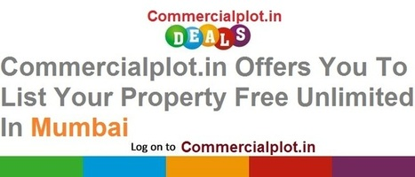 Free Property Listing In Mumbai | Free Property Classified Ads In Mumbai | Commercial Spaces | free property advertisement | Scoop.it