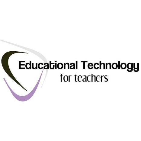 Educational Technology for Teachers   Educational Technology   Scoop.it