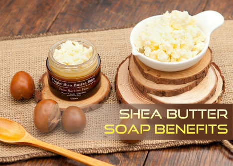 Shea Butter Soap Benefits   At Home Health and Beauty Tips   Scoop.it