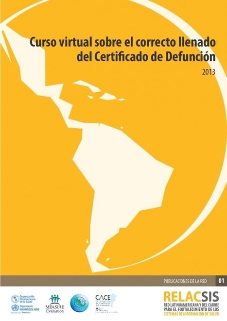 Correcto llenado certificado de defunción: Curso virtual - Comunidad dedicada al Fortalecimiento de los Sistemas de Información de Salud (SIS) | Salud Publica | Scoop.it