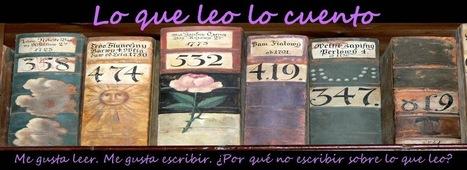 Lo que leo lo cuento: Reseñas Express (2) | Lectura, TIC y Bibliotecas | Scoop.it