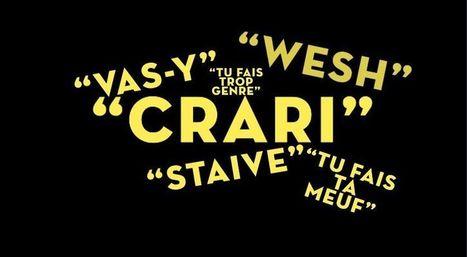 «Crari», «staive, «wesh»... Les expressions préférées des ados | L'ESPACE FRANCOPHONE | Scoop.it