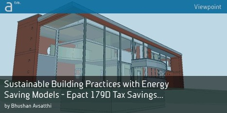 Sustainable Building Practices with Energy Saving Models - Epact 179D Tax Savings for Daylight Harvesting | Energy Modeling Analysis | Scoop.it