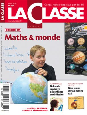 La Classe - n°269 - Mai 2016 | Les dernières revues reçues à la Bibliothèque ESPE Montauban | Scoop.it