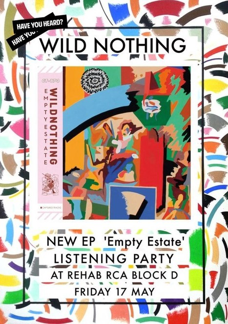 WILD NOTHING Listening Party! by HAVE YOU HEARD? | MUSIC | Scoop.it