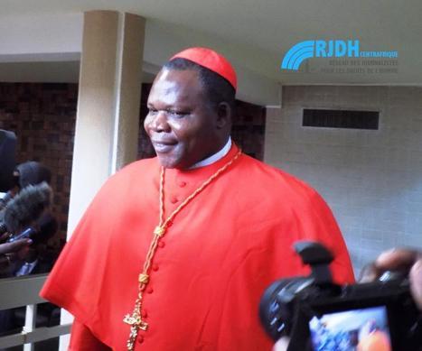 Centrafrique : Le cardinal Dieudonné Nzapalainga appelle les centrafricains à un sursaut national - RJDH | Qu'elle tourne plus rond | Scoop.it