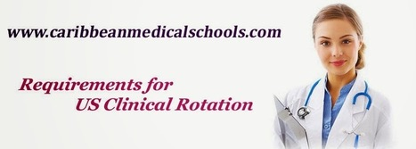 Top Medical Schools in Caribbean: US Clinical Rotation Requirements for International Students   Educational   Scoop.it