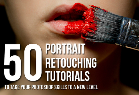 50 Portrait Retouching Tutorials To Take Your Photoshop Skills To A New Level | Communication design | Scoop.it