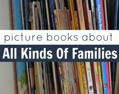 Books About All Kinds Of Families | Their own class and family groups. | Scoop.it